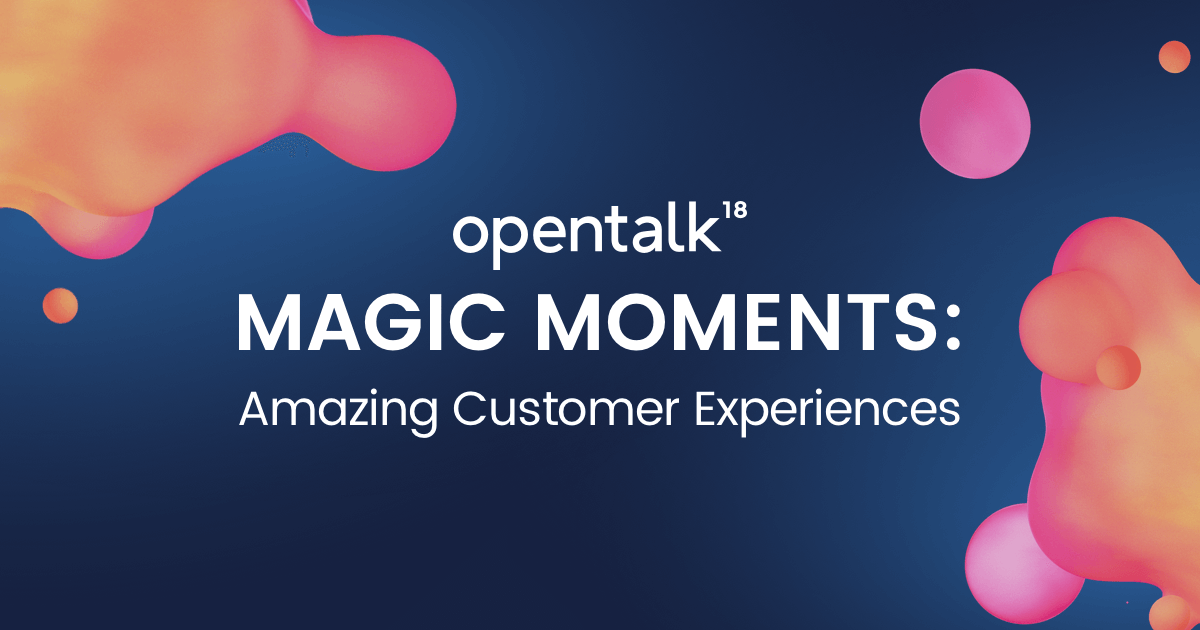 Opentalk 2018 | November 7th & 8th 2018 | San Francisco