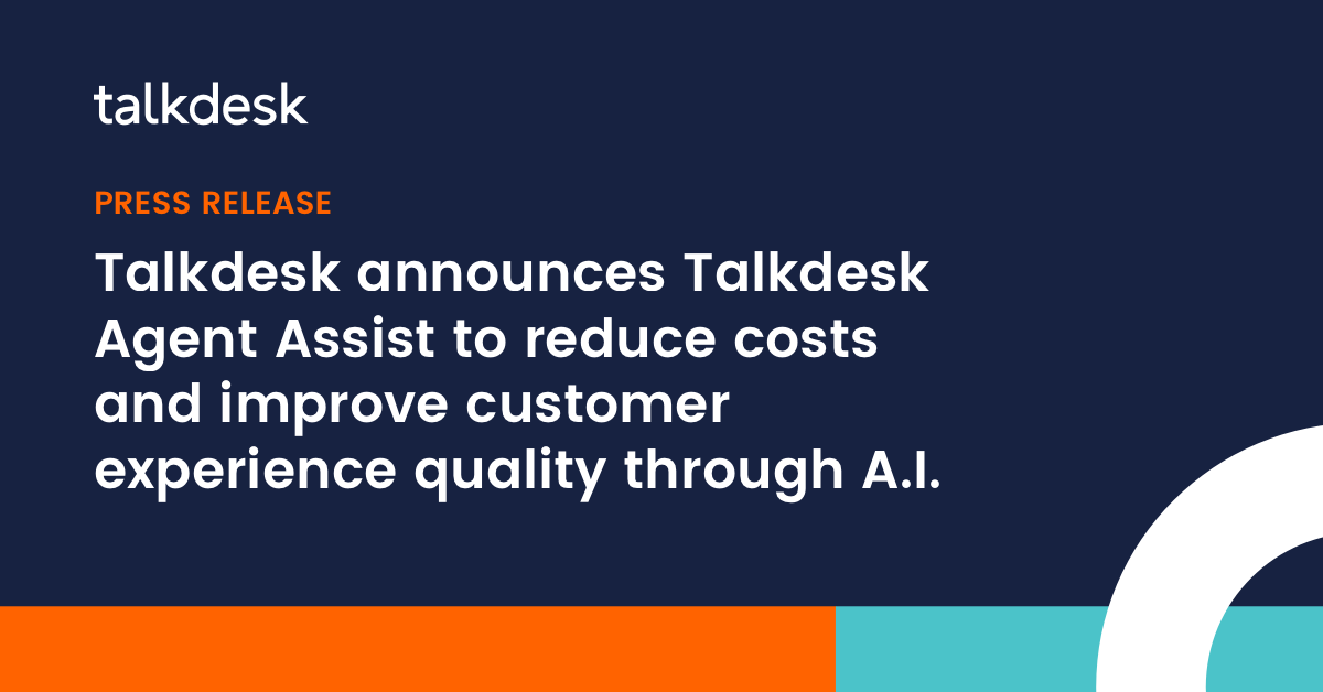 Talkdesk announces Talkdesk Agent Assist at ICMI Contact Center Expo